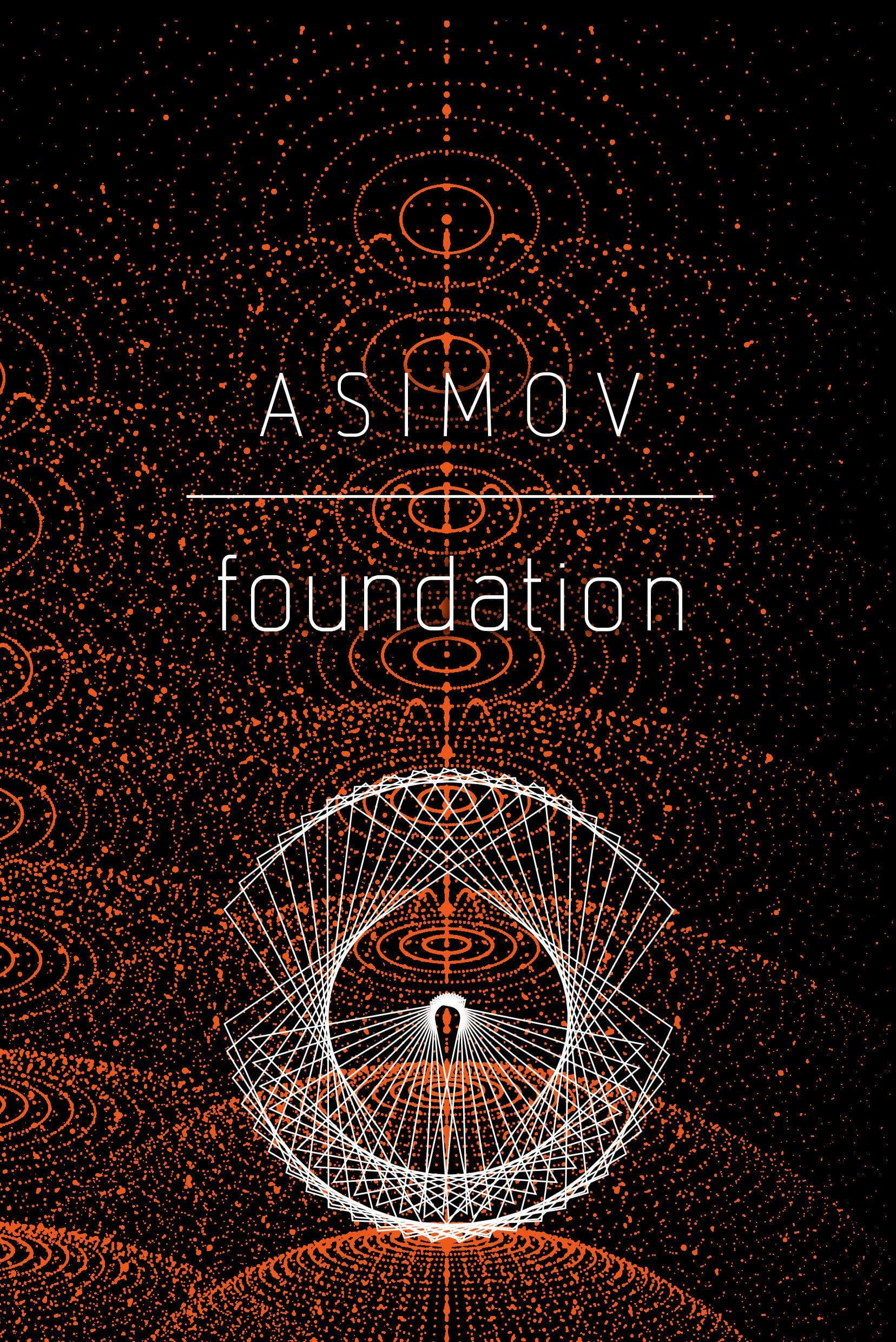 Foundation by Isaac Asimov