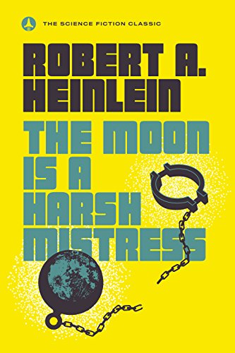 The Moon Is a Harsh Mistress Book