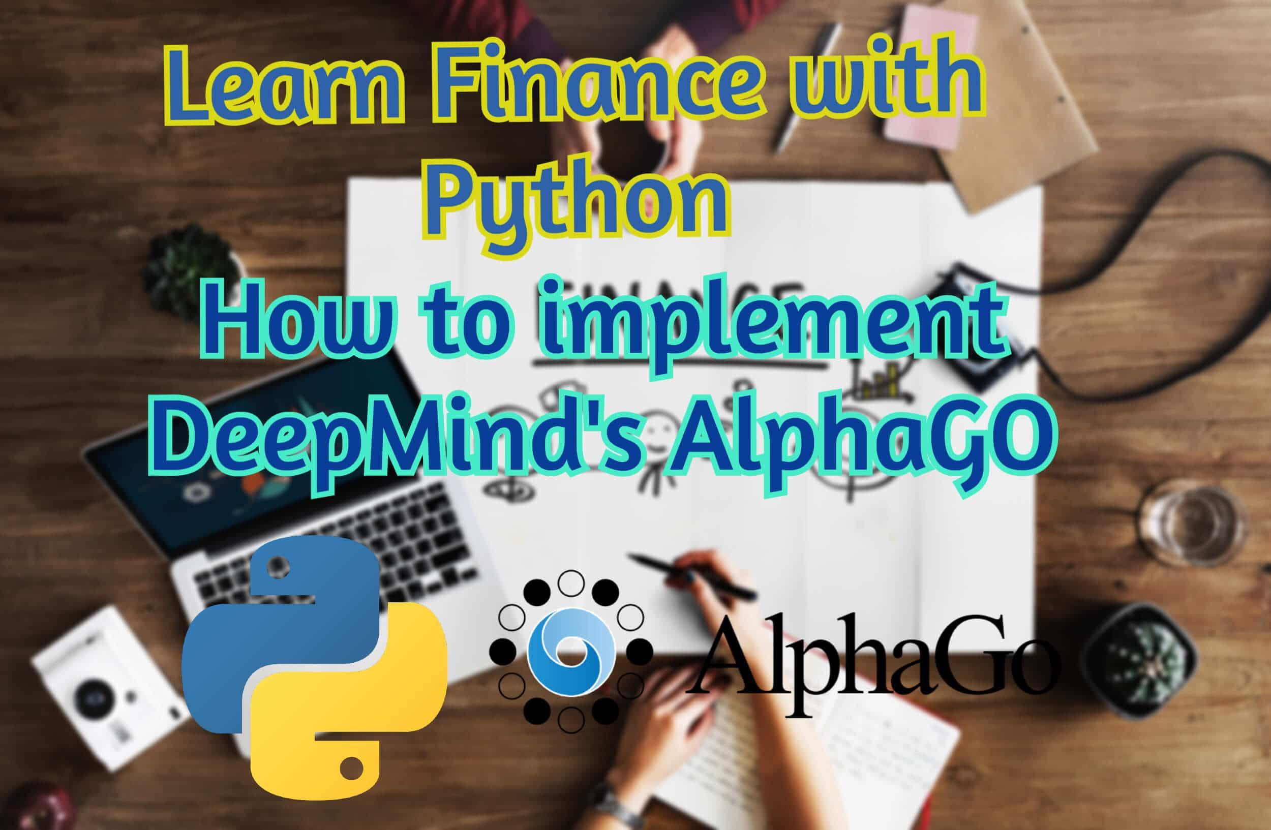 Finance with Python: Monte Carlo Simulation (the backbone of DeepMind's AlphaGo algorithm)