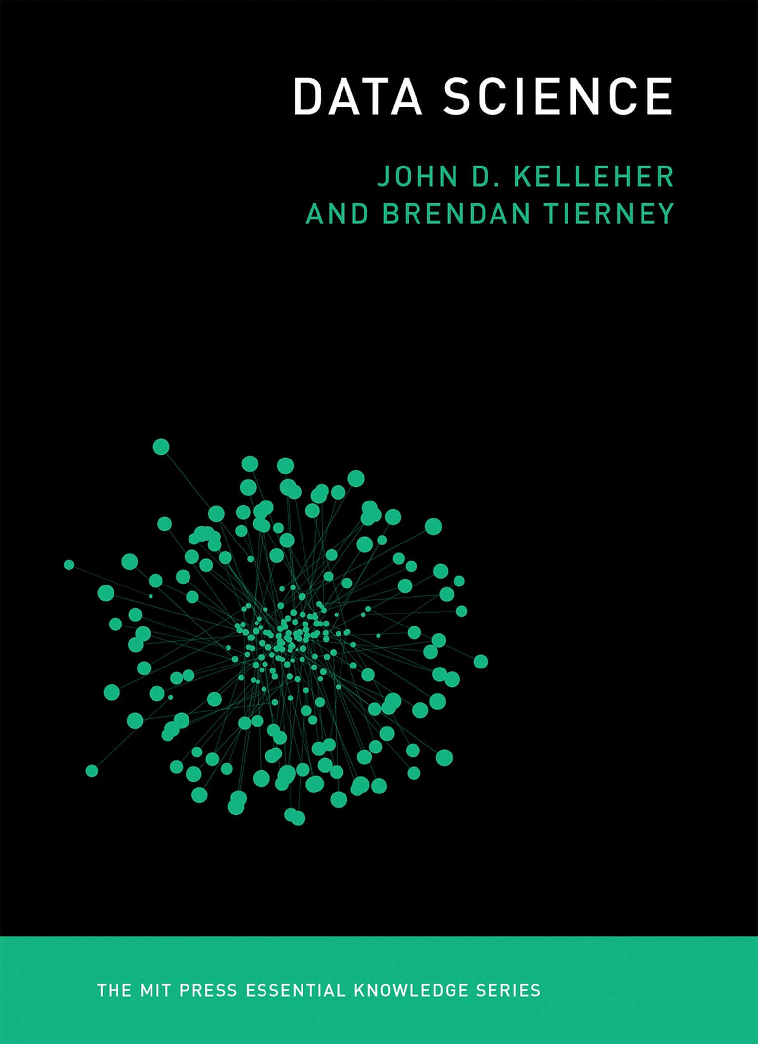 Data Science (The MIT Press Essential Knowledge series) Book