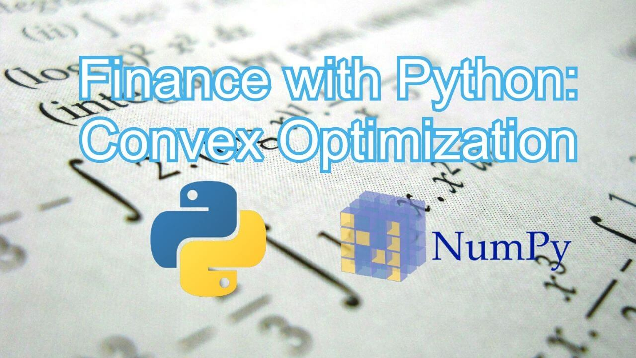 Finance with Python Convex Optimization