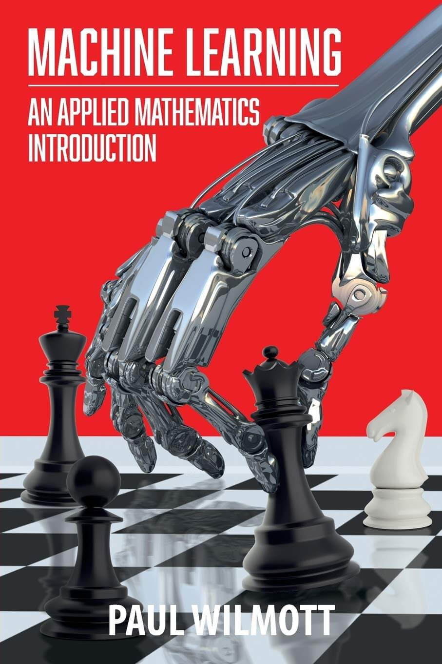 Machine Learning: An Applied Mathematics Introduction