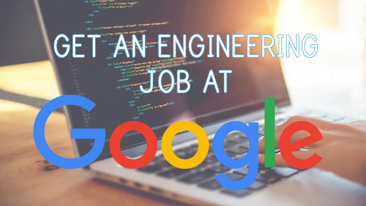 Most Important Skills To Get a Job at Google
