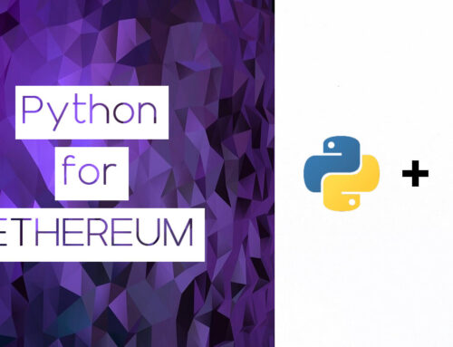 Introduction in Python for Blockchain: How To Use Python for Ethereum