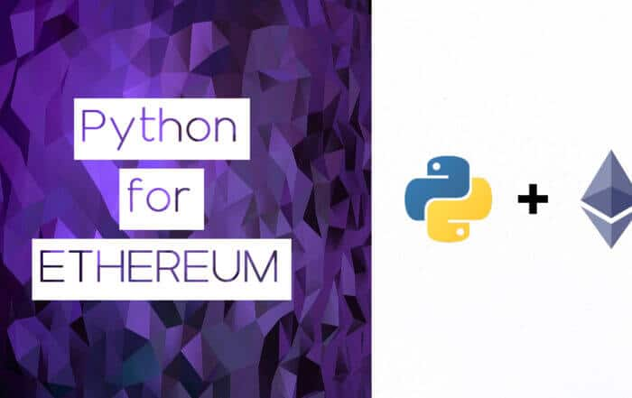 Python for Blockchain: How To Use Python for Ethereum